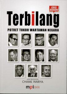 Terbilang Potret Tokoh Wartawan Negara Edisi Baharu