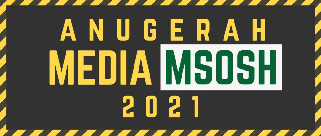 Anugerah Media MSOSH 2021